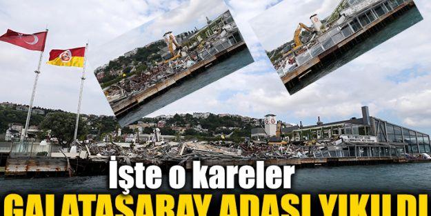 Galatasaray adası yıkıldı.