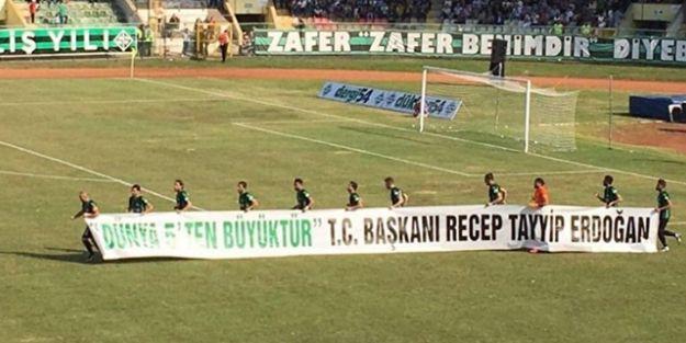 Sakaryaspor'dan Erdoğan pankartı