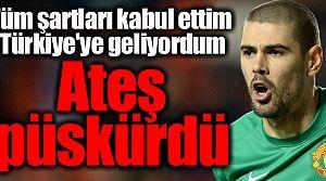 Valdes, Beşiktaş'a ateş püskürdü