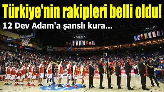 Türkiye'nin rakipleri belli oldu!